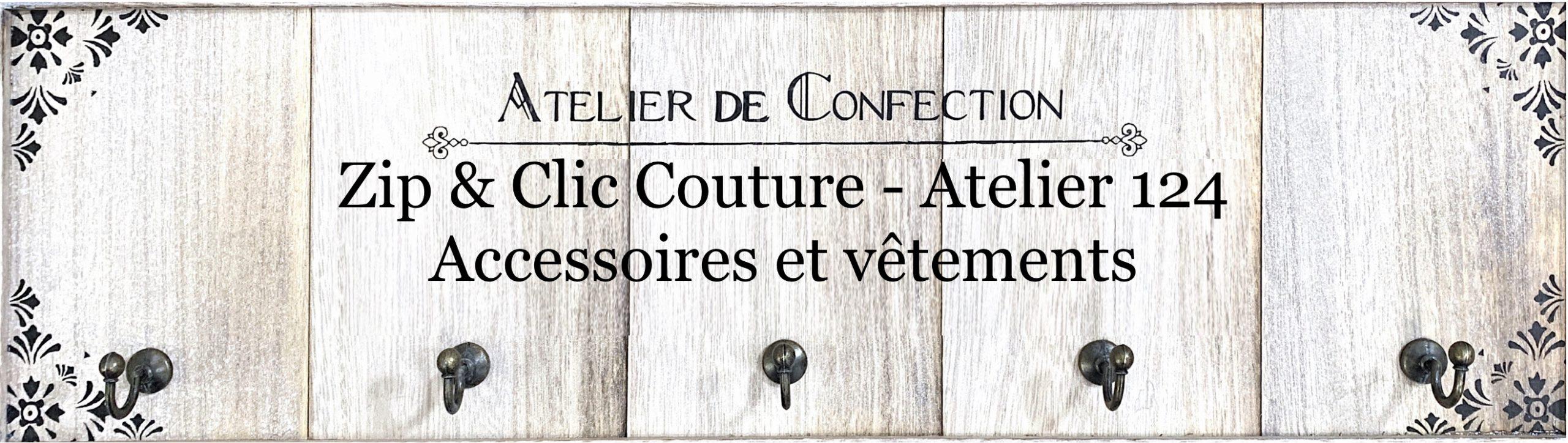 Zip et Clic Couture - Atelier 124