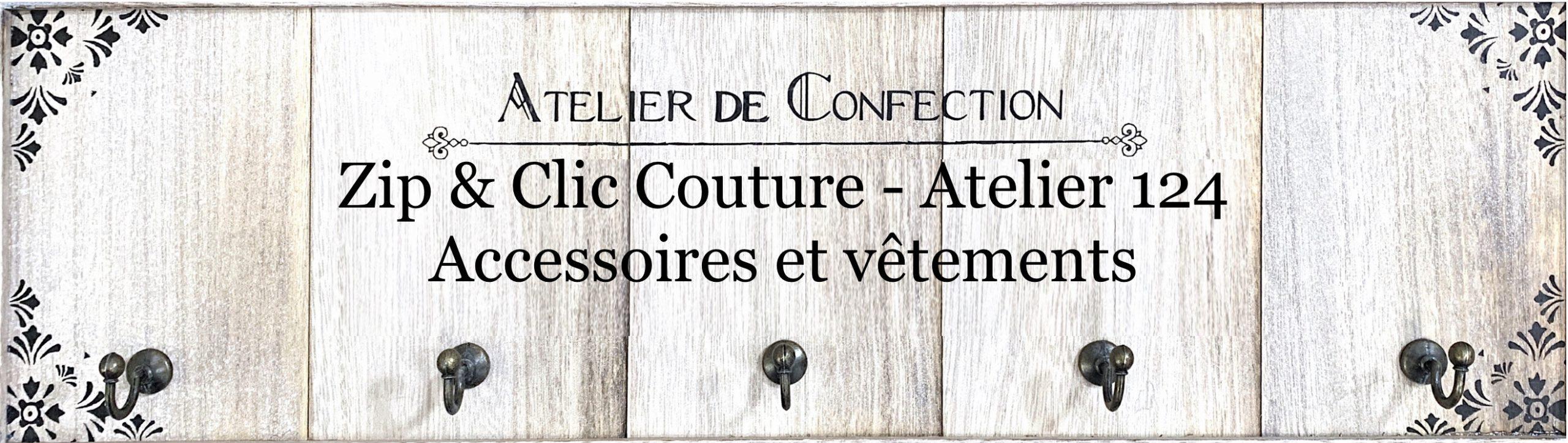 Zip et Clic Couture – Atelier 124